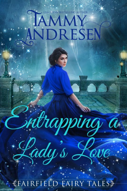Entrapping a Lady's Love