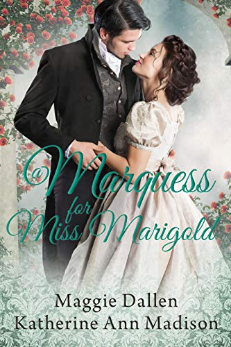 A Marquess for Miss Marigold