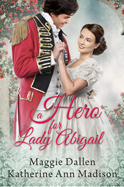 A Hero for Lady Abigail