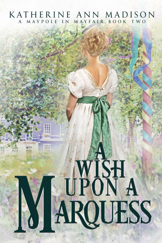 A Wish Upon a Marquess